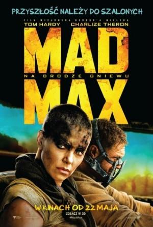 Mad Max Na drodze gniewu 2015