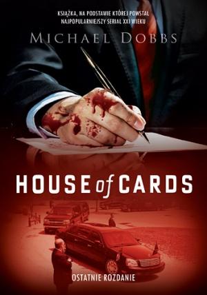 House of Cards. Osatnie rozdanie
