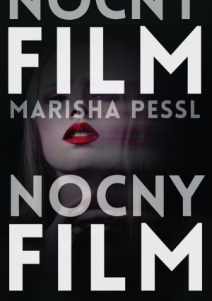 Nocny film Marisha Pessl