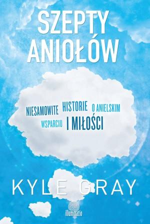 Szepty Aniołów Kyle Gray