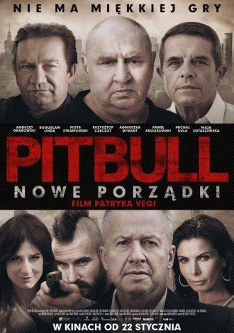 Pitbull. Nowe porządki. 2016